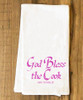God Bless the Cook (She Needs It) Tea Towel