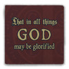 """""""That in All Things"""" Tumbled Stone Coaster"""