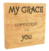 """""""My Grace Is Sufficient For You"""" Rustic Box Art"""