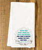 """Our Lord is Moving"" Tea Towel"