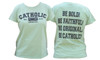 Catholic Original Women's Pigment Dyed T-Shirt