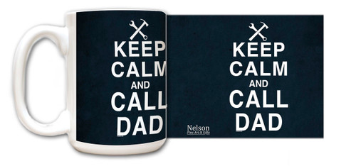Keep Calm and Call Dad Mug