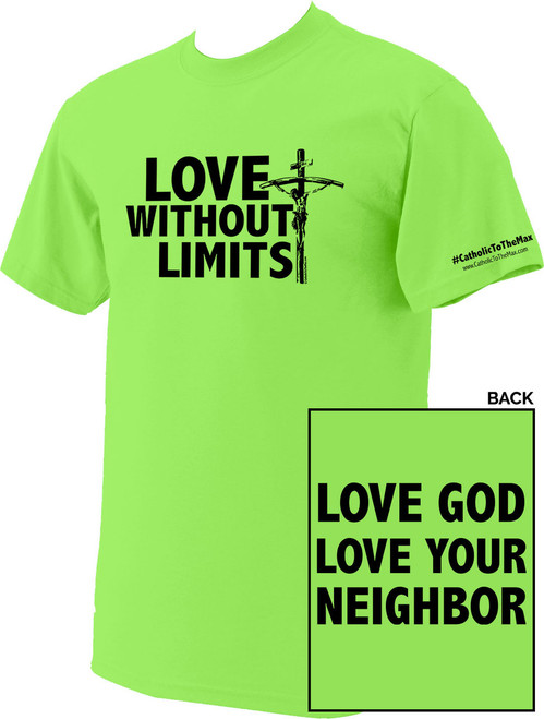 Love Without Limits Neon Green T-Shirt