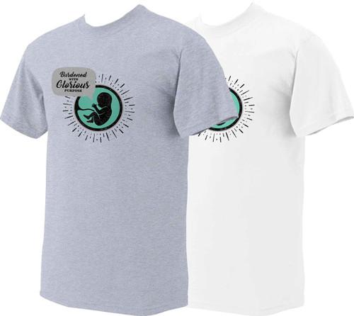 Glorious Purpose Pro-Life T-Shirt