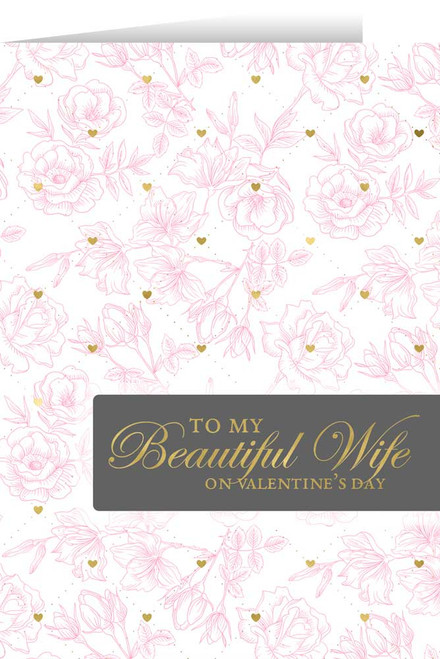 To My Beautiful Wife Valentine's Day Greeting Card