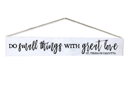"""""""Do Small Things"""" St. Teresa of Calcutta Quote Plaque"""