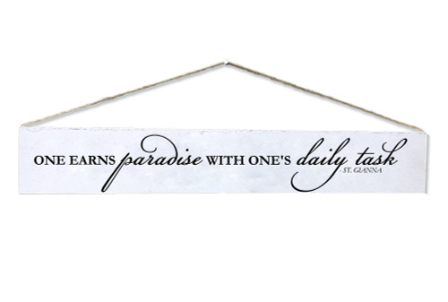 """One Earns Paradise"" St. Gianna Quote Plaque"