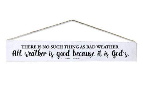 """Bad Weather"" St. Teresa of Avila Quote Plaque"