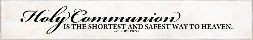 """Holy Communion"" St. Pope Pius X Quote Plaque"