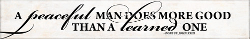 """""""A Peaceful Man"""" Pope St. John XXIII Quote Plaque"""