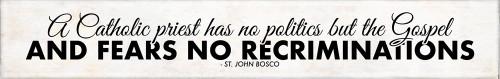 """A Catholic Priest"" St. John Bosco Quote Plaque"