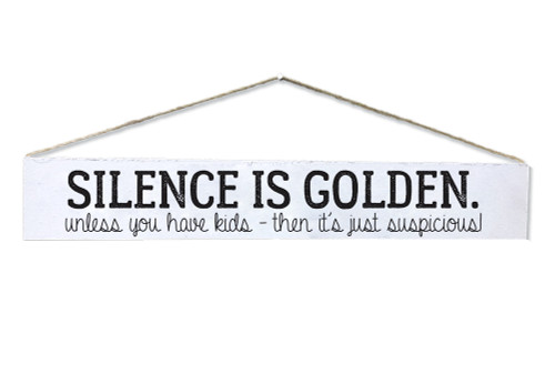 """Silence is Golden"" Quote Plaque"