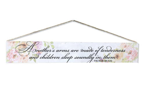 """""""A Mother's Arms"""" Victor Hugo Quote Plaque"""