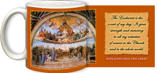 Disputation of the Eucharist with JPII Quote Mug