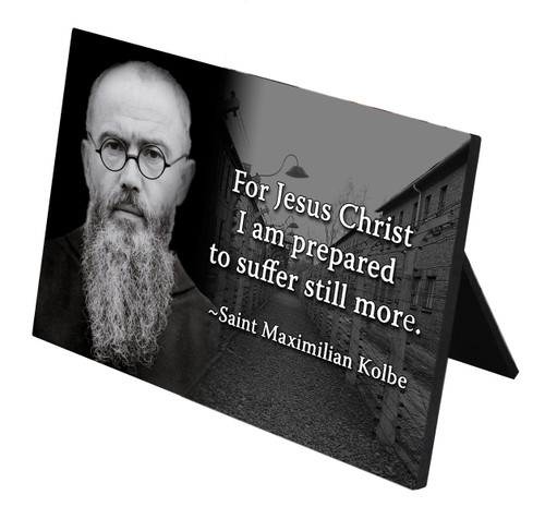 St. Maximilian Kolbe with Quote Horizontal Desk Plaque