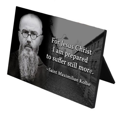 St. Maximilian Kolbe with Quote Horizontal Desk Plaque