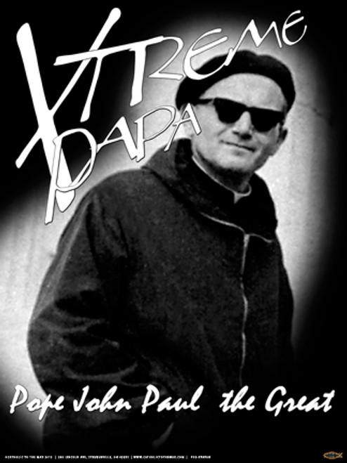 St. John Paul II Xtreme Papa Poster