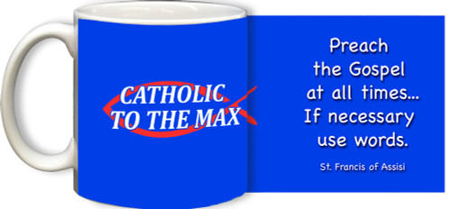 Catholic to the Max Blue Mug