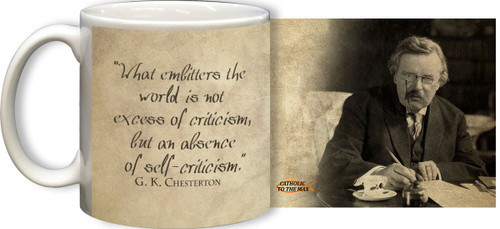 G.K. Chesterton Self-Criticism Quote Mug