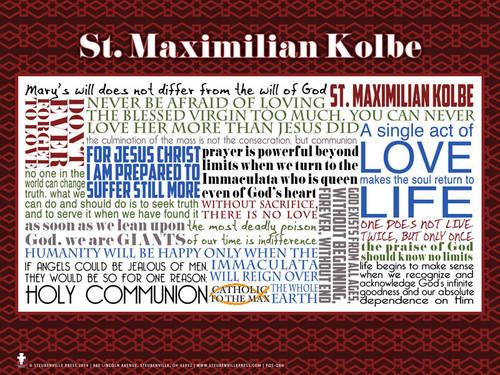 Saint Maximilian Kolbe Quote Poster
