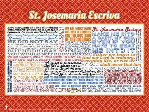 Saint Josemaria Escriva Quote Poster
