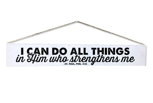 """""""All Things"""" St. Paul, Phil. 4:13 Quote Plaque"""