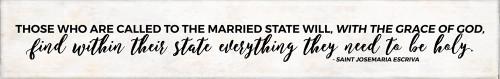 """The Married"" Saint Josemaria Escriva Quote Plaque"