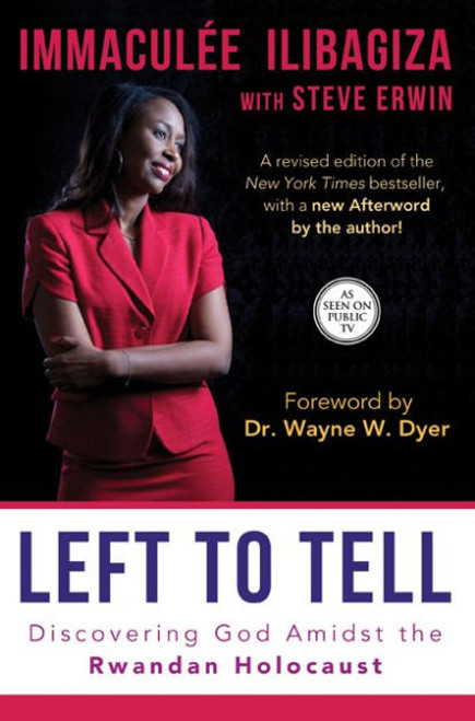 Left to Tell: Discovering God Amidst the Rwandan Holocaust Book - Immaculee Ilibagiza with Steve Erwin