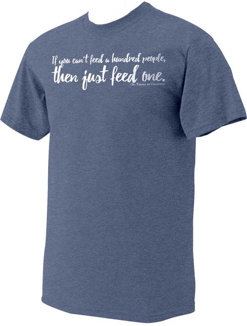 """Just Feed One"" St. Teresa of Calcutta Heather Light Blue T-Shirt"