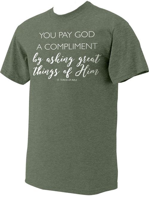 """You Pay God"" St. Teresa of Avila Heather Green T-Shirt"