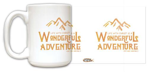 """Wonderful Adventure"" Pope Saint John Paul II Quote Mug"