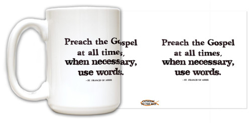 """Preach the Gospel"" St. Francis of Assisi Quote Mug"