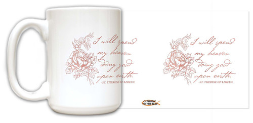 """I Will Spend"" St. Therese of Lisieux Quote Mug"