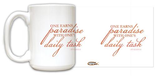"""One Earns Paradise"" St. Gianna Quote Mug"