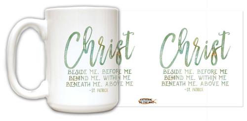 """Christ"" St. Patrick Quote Mug"