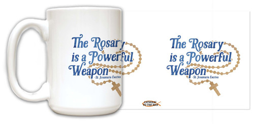 """The Rosary"" St. Josemaria Escriva Quote Mug"
