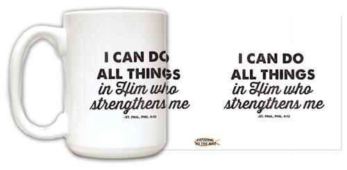 """All Things"" St. Paul, Phil. 4:13 Quote Mug"