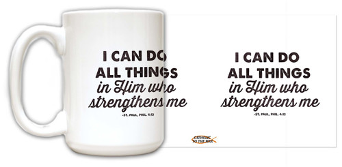 """All Things"" St. Paul, Phil. 4:13 Quote Mug"