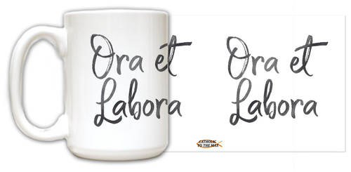 """Ora et Labora"" Quote Mug"