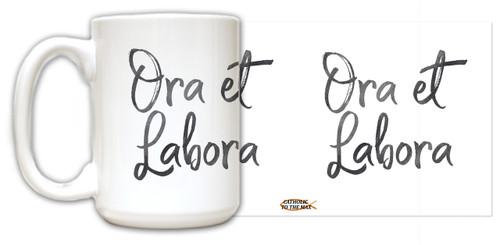 """""""Ora et Labora"""" Quote Mug"""