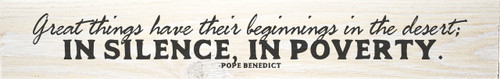 Desert Beginnings Pope Benedict Quote Plaque