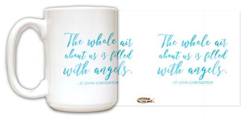 St. John Chrysostom Angels Quote Mug
