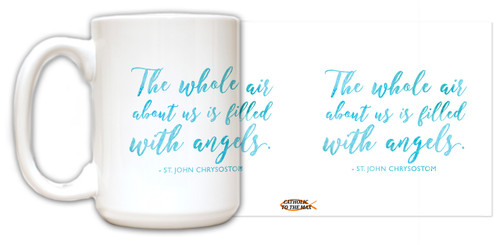 St. John Chrysostom Angels Quote Mug