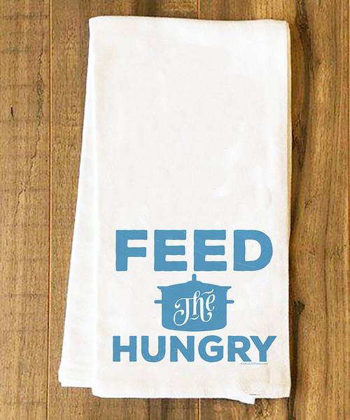 Feed the Hungry Tea Towel