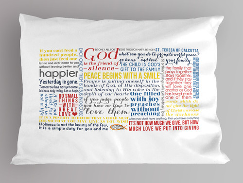 Saint Teresa of Calcutta Quote pillowcases