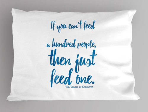 Mother Teresa quote pillowcase