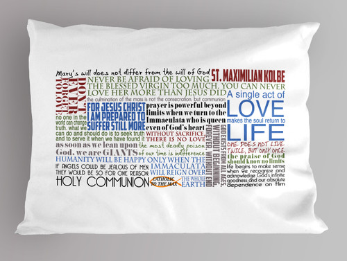 St. Maximilian Kolbe Quote Pillowcase