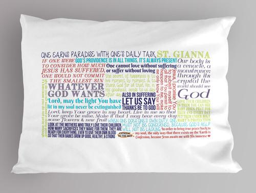 St. Gianna Quote Pillowcase