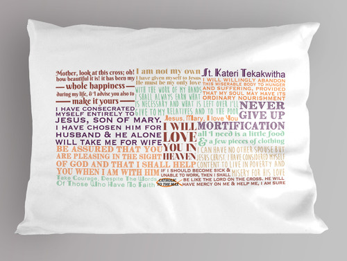 St. Kateri Quote Pillowcase