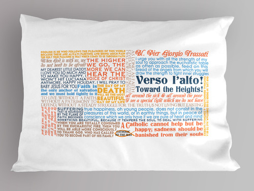 St. Pier Giorgio Frassati Quote Pillowcase